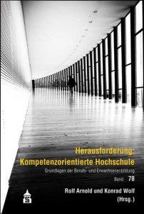 Herausforderung: Kompetenzorientierte Hochschule