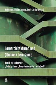 Band 2 Lernarchitekturen und (Online-)Lernräume