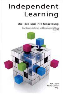 Independent Learning: Die Idee und ihre Umsetzung